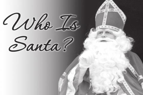 Who Is Santa? And What Does He Have to Do with Christmas?